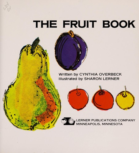 The Fruit Book by Cynthia Overbeck