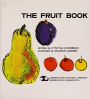 Cover of: The Fruit Book | Cynthia Overbeck