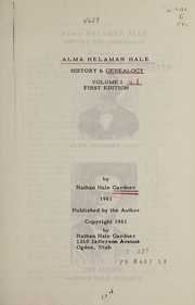 Cover of: Alma Helaman Hale, history and genealogy