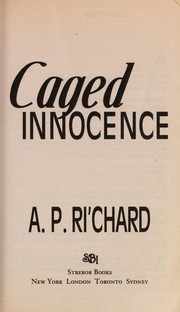 Cover of: Caged innocence | A. P. Ri
