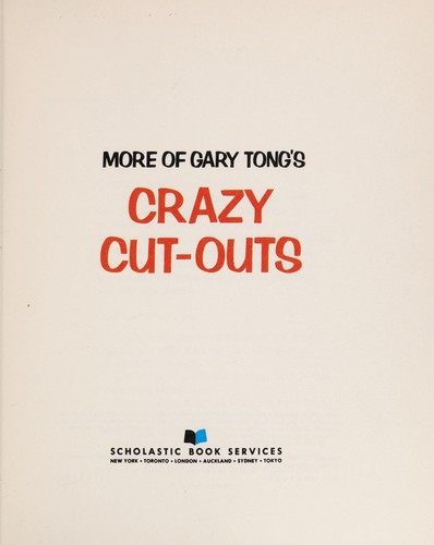 More of Gary Tong's Crazy cut-outs by Gary Tong