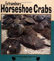 Cover of: Extraordinary horseshoe crabs | Julie Dunlap