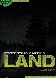 Cover of: Protecting Earth's land | Valerie Rapp