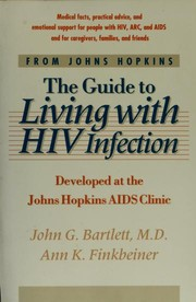 Cover of: The guide to living with HIV infection | John G. Bartlett