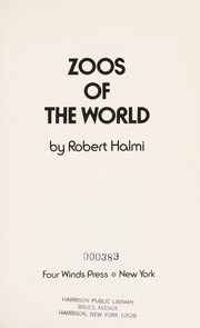 Cover of: Zoos of the world | Robert Halmi