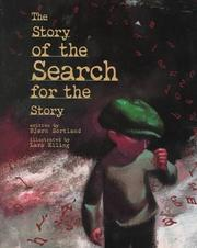 Cover of: The story of the search for the story