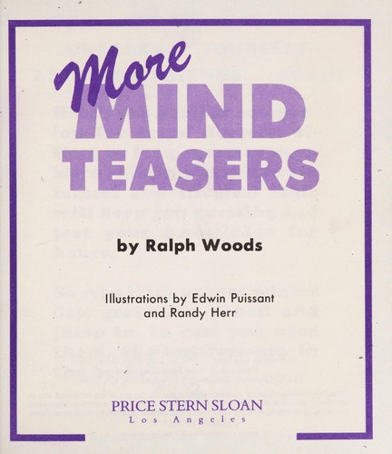 More Mind Teasers by Ralph Woods