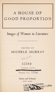 A house of good proportion: images of women in literature.
