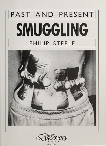 Smuggling by Steele, Philip