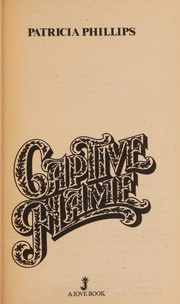 Cover of: Captive Flame | Phillips