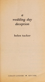 Cover of: A Wedding Day Deception | Helen Tucker