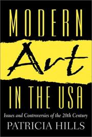 Cover of: Modern Art in the USA: Issues and Controversies of the 20th Century