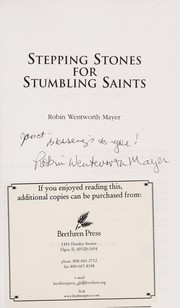 Cover of: Stepping stones for stumbling saints | Robin Wentworth Mayer