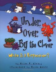 Cover of: Under, over, by the clover | Brian P. Cleary