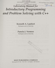 Cover of: Laboratory manual for introductory programming and problem solving with C++ | Kenneth Alfred Lambert