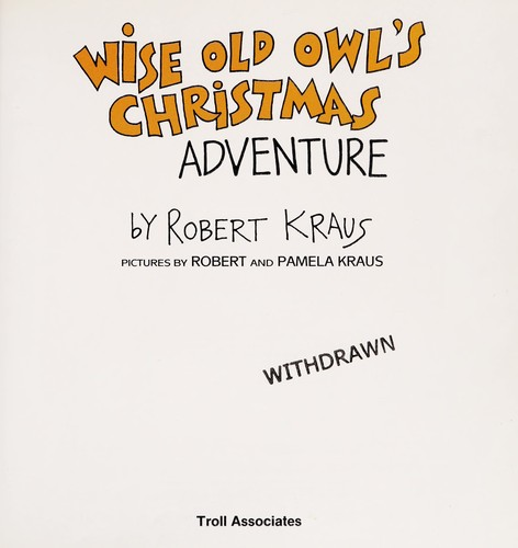 Wise Old Owl's Christmas adventure by Kraus, Robert