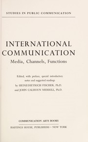 Cover of: International communication: media, channels, functions