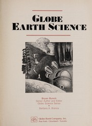 Cover of: Globe Earth Science (Globe earth science) | Bryan H. Bunch