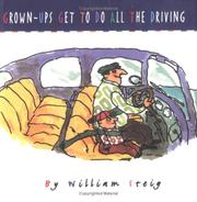 Cover of: Grown-ups get to do all the driving | William Steig