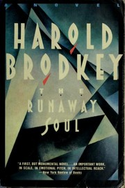Cover of: The runaway soul | Harold Brodkey