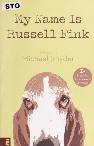 My name is Russell Fink : a novel by