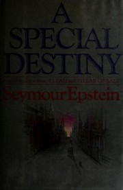 Cover of: A special destiny | Seymour Epstein