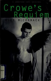 Cover of: Crowe's requiem | Mike McCormack