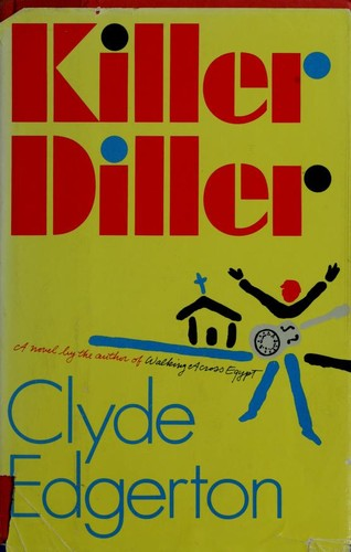 Killer diller by Clyde Edgerton