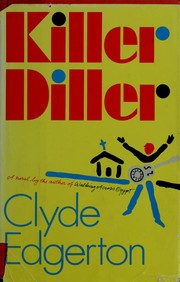 Cover of: Killer diller | Clyde Edgerton