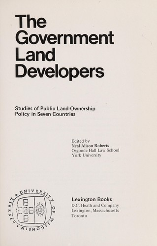 The Government land developers by edited by Neal Alison Roberts.