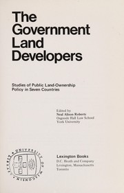 Cover of: The Government land developers | edited by Neal Alison Roberts.