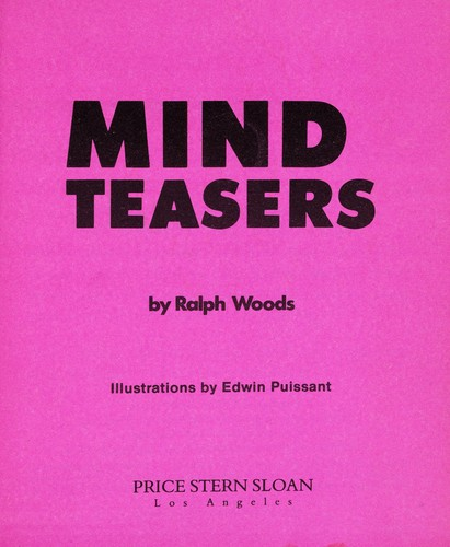 Mind Teasers by Ralph Woods