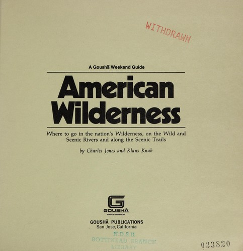 American wilderness by Jones, Charles