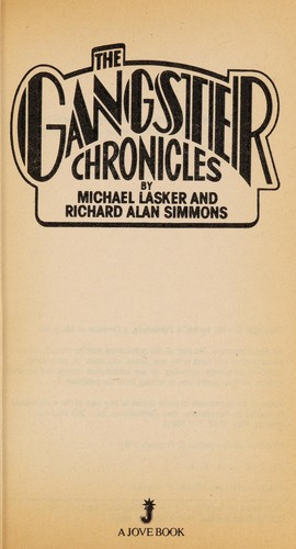 The gangster chronicles by Michael Lasker