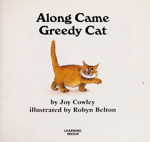 Along came greedy cat by Joy Cowley