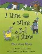 Cover of: A lime, a mime, a pool of slime | Brian P. Cleary