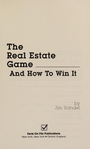 Cover of: The Real Estate Game and How to Win It | Jim Randell