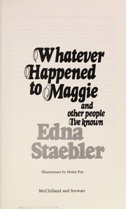 Cover of: Whatever happened to Maggie and other people I've known