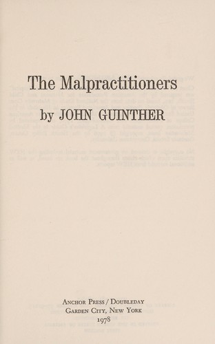 The malpractitioners by John Guinther