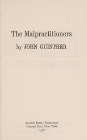Cover of: The malpractitioners | John Guinther