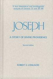 Cover of: Joseph: A Story of Divine Providence: A Text Theoretical and Textlinguistic Analysis of Genesis 37 and 39-48