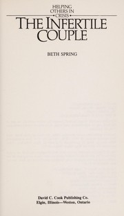 Cover of: Infertile couple | Beth Spring