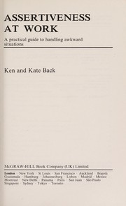 Cover of: Assertiveness at work | Ken Back
