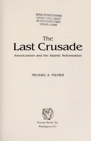 Cover of: The last crusade | Michael A Palmer
