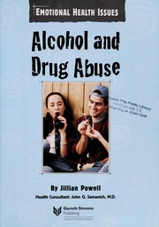 Cover of: Alcohol and drug abuse | Jillian Powell