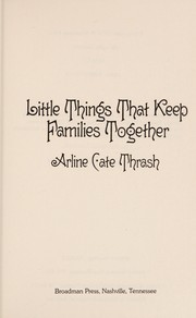 Little things that keep families together