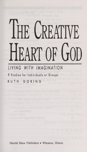The Creative Heart of God by Ruth Goring