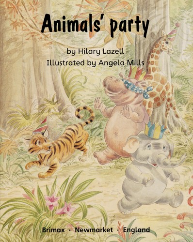 Animals' party by Hilary Lazell