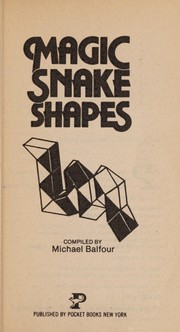 Cover of: Magic Snake Shapes | Michael Balfour