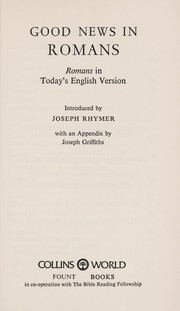 Cover of: Good news in Romans | Joseph Rhymer